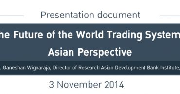 New developments in the world trading system